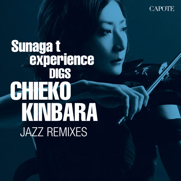 CHIEKO KINBARA JAZZ REMIXIES
